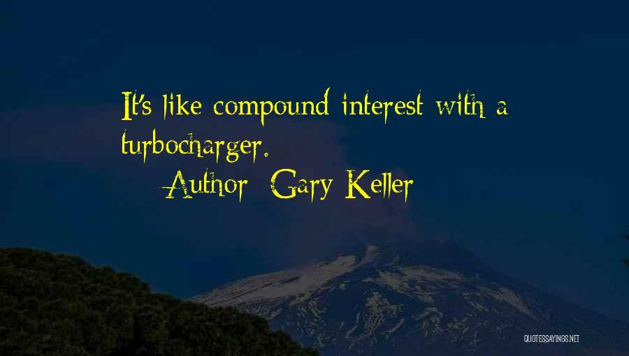Gary Keller Quotes 2266681