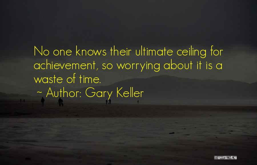 Gary Keller Quotes 230493