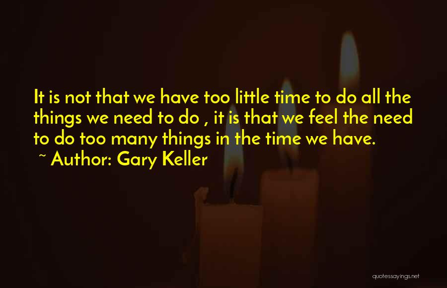 Gary Keller Quotes 245645