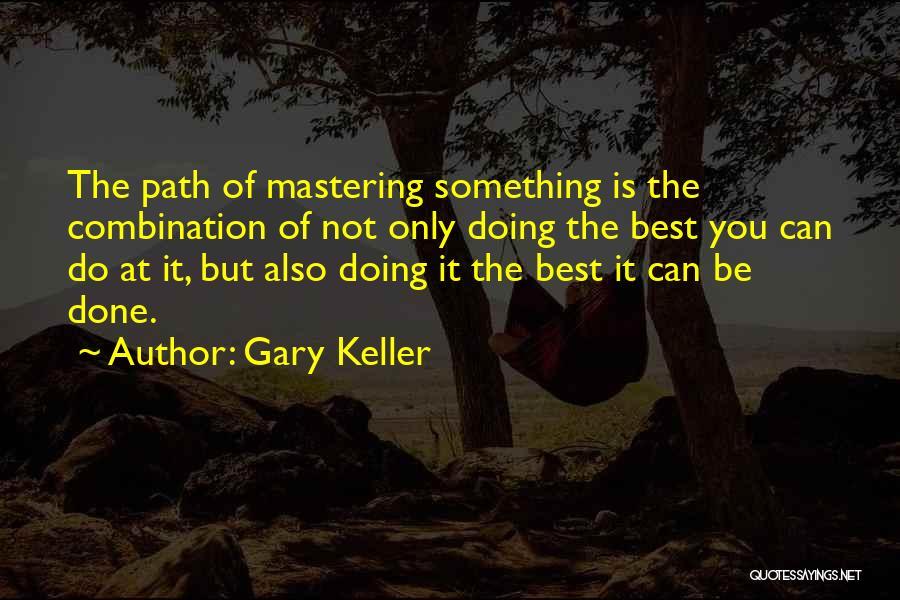 Gary Keller Quotes 250473