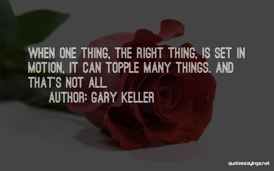 Gary Keller Quotes 432824