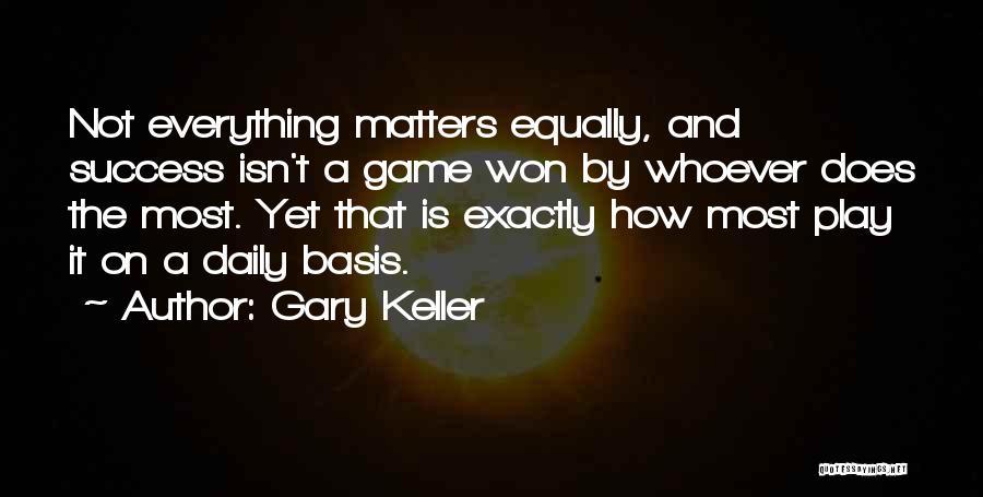 Gary Keller Quotes 466830