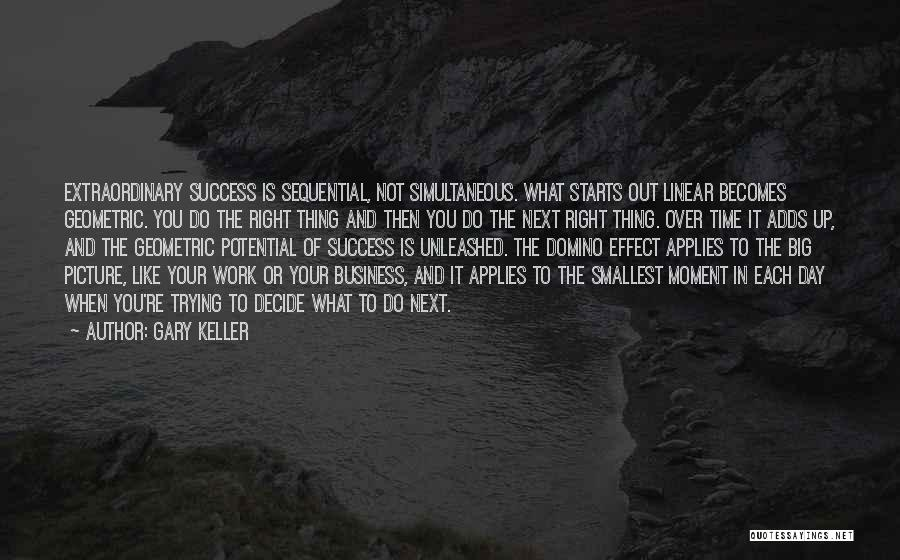 Gary Keller Quotes 506434