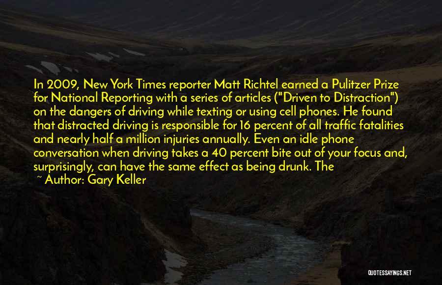 Gary Keller Quotes 507781