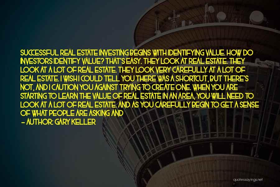 Gary Keller Quotes 549029