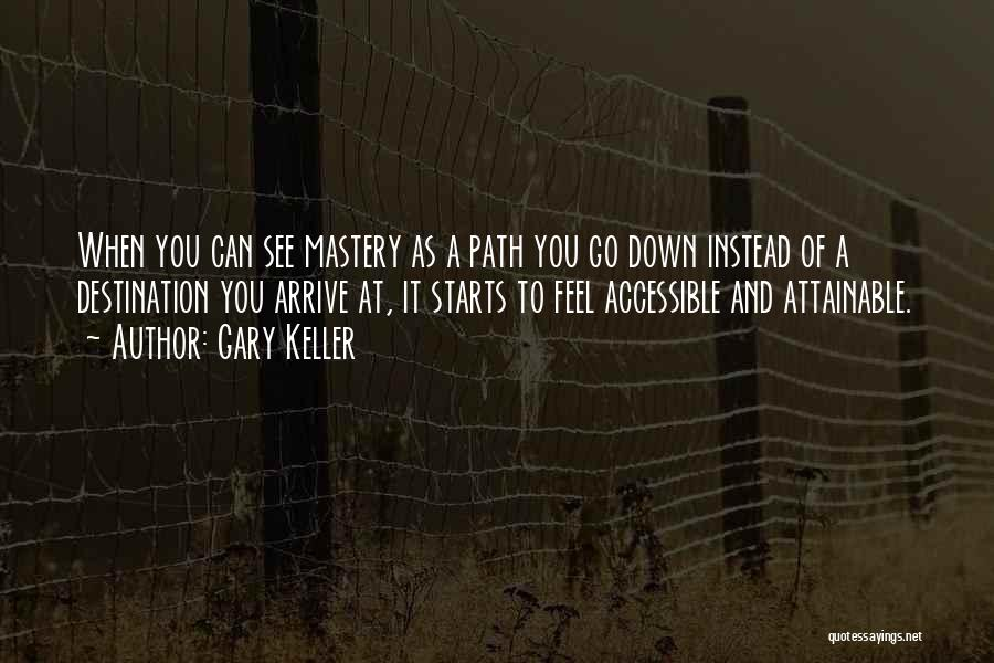 Gary Keller Quotes 576330