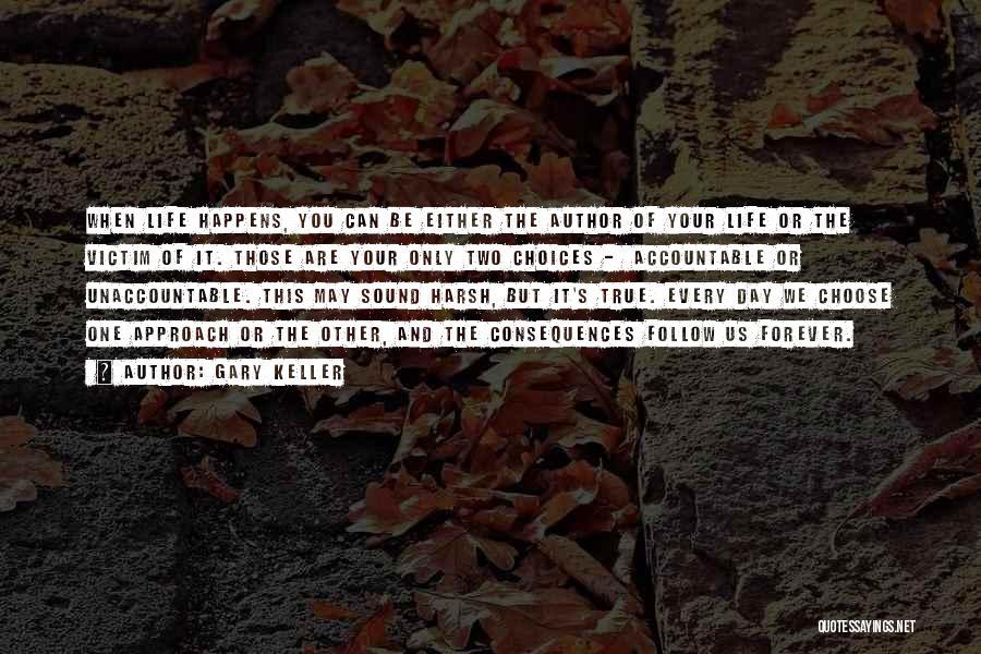 Gary Keller Quotes 656074