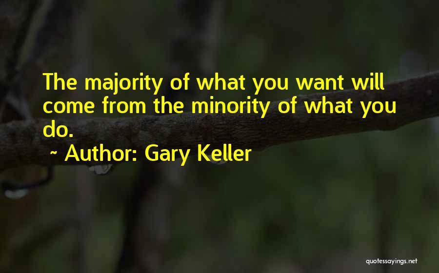 Gary Keller Quotes 743381