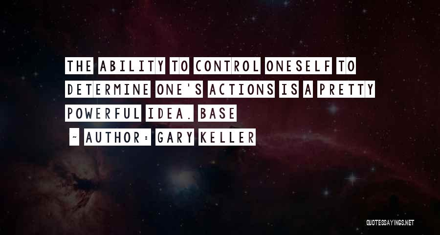 Gary Keller Quotes 827944