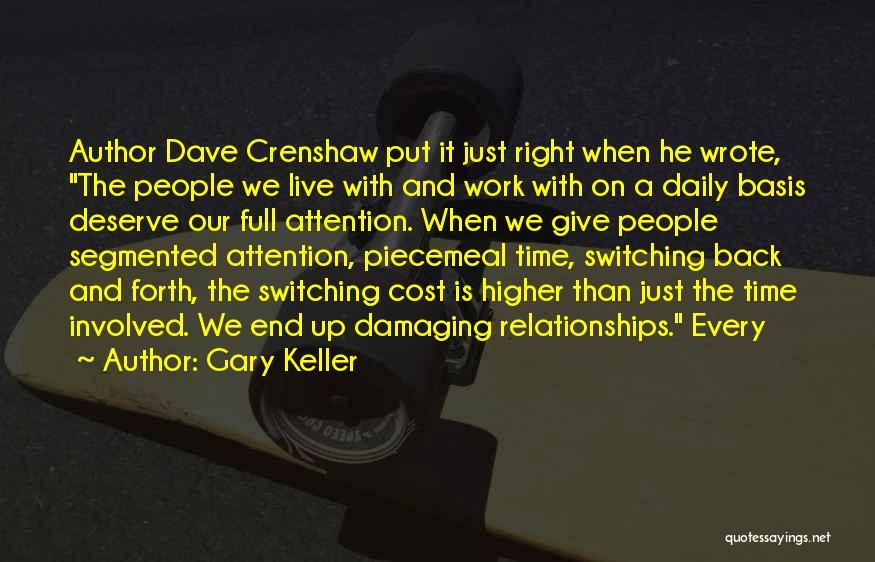 Gary Keller Quotes 895817