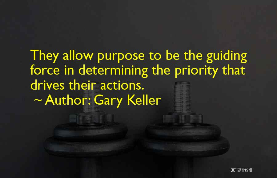 Gary Keller Quotes 909793