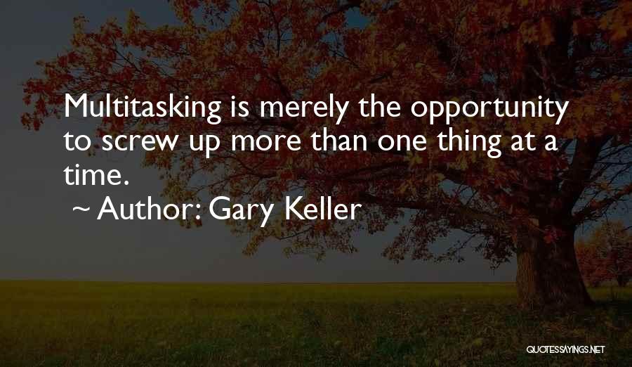 Gary Keller Quotes 97882