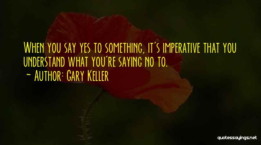 Gary Keller Quotes 98021