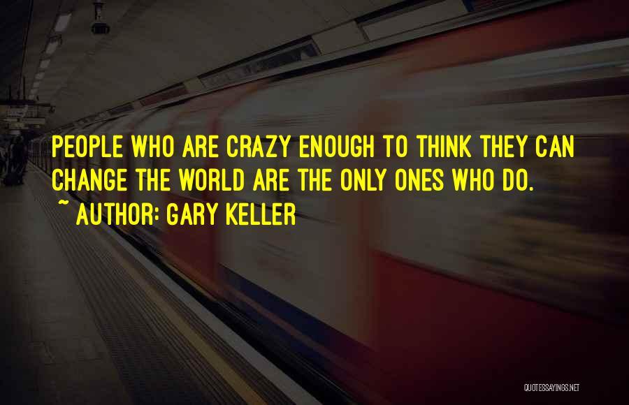 Gary Keller Quotes 99307
