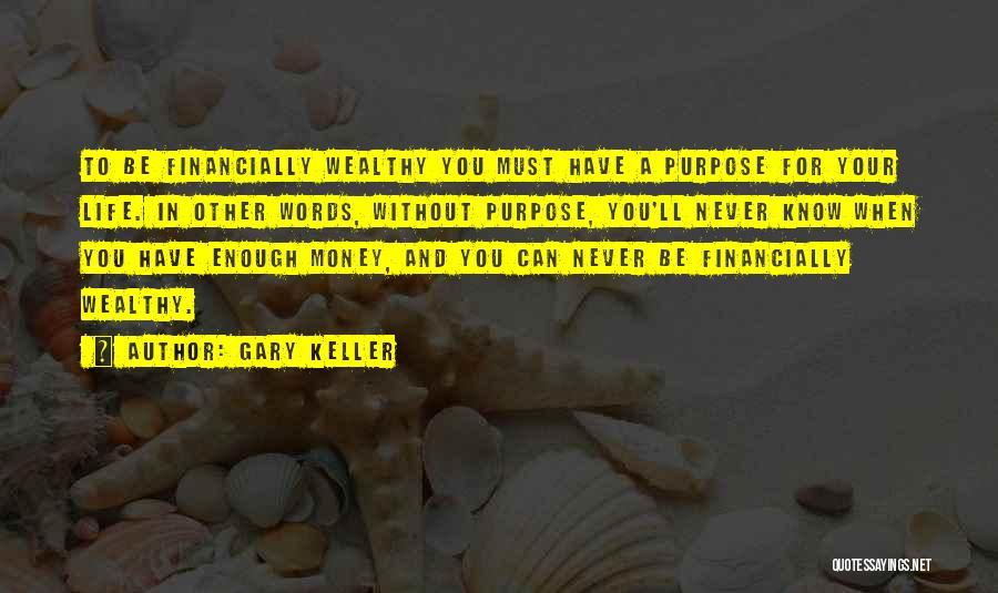 Gary Keller Quotes 994203