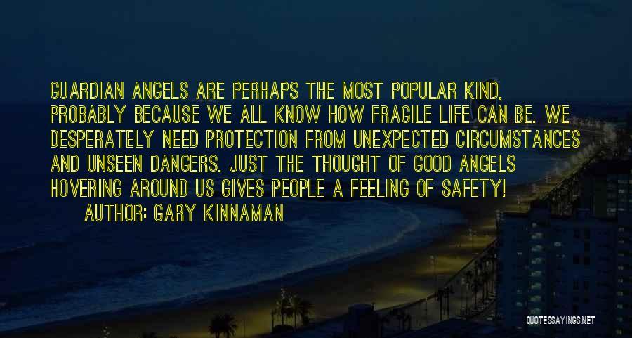 Gary Kinnaman Quotes 1751132