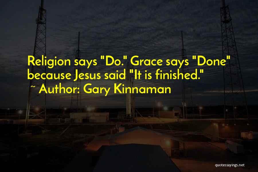 Gary Kinnaman Quotes 672824