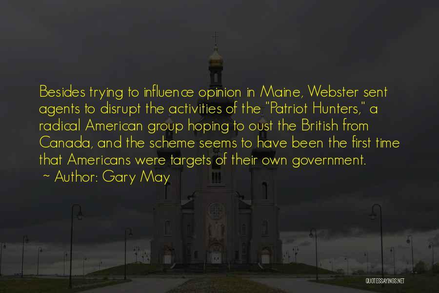 Gary May Quotes 1675935