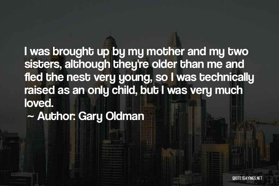 Gary Oldman Quotes 1035127