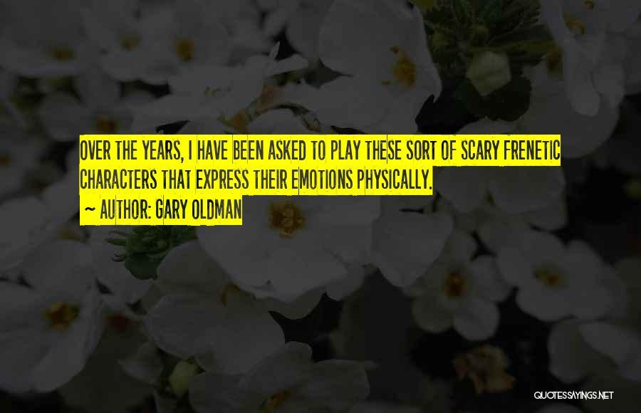 Gary Oldman Quotes 1068532