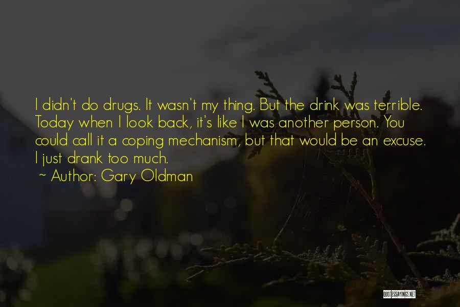 Gary Oldman Quotes 1076080