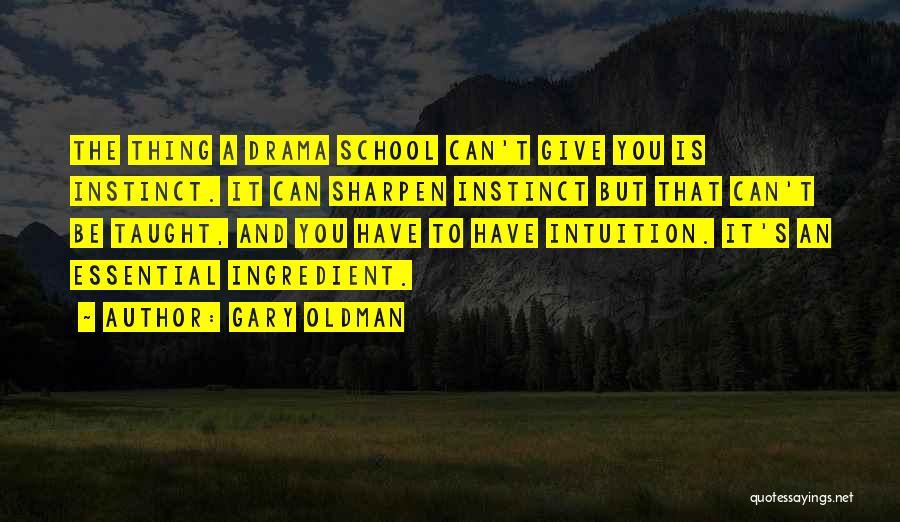 Gary Oldman Quotes 1083286
