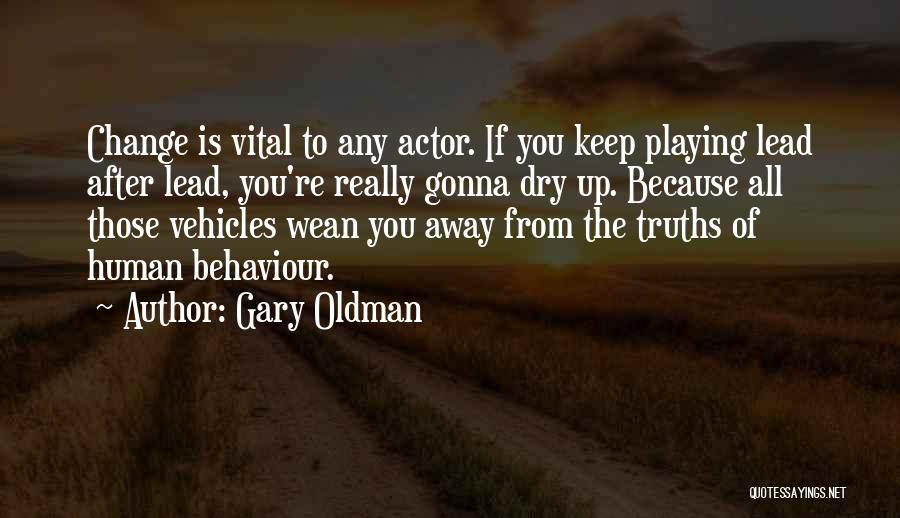 Gary Oldman Quotes 111453
