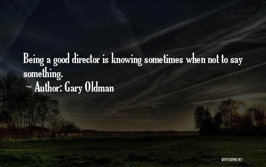 Gary Oldman Quotes 1258929