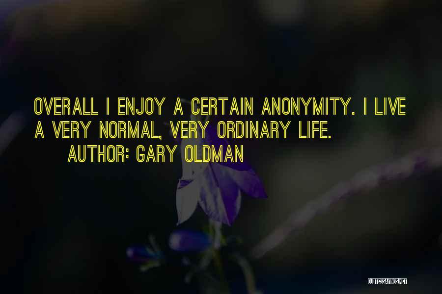 Gary Oldman Quotes 1310912