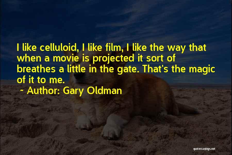 Gary Oldman Quotes 1337174
