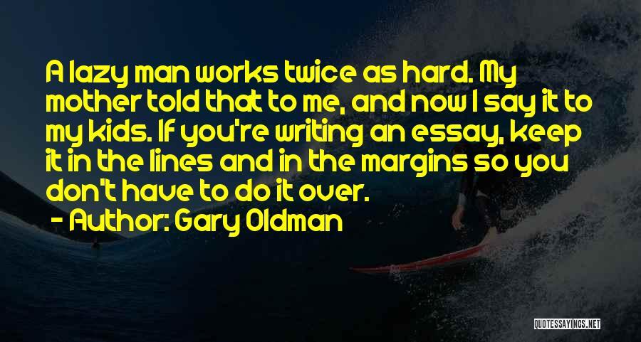 Gary Oldman Quotes 1497966
