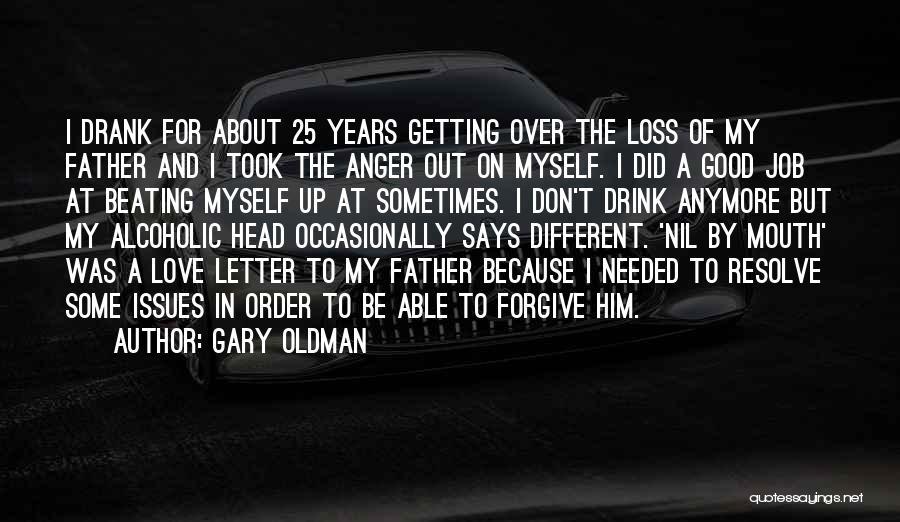 Gary Oldman Quotes 1522045
