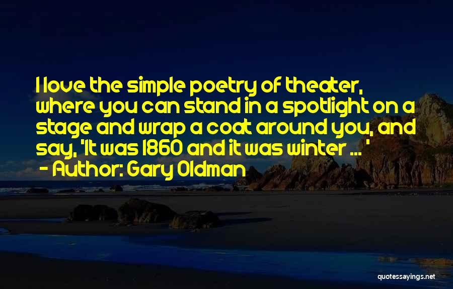 Gary Oldman Quotes 1530482