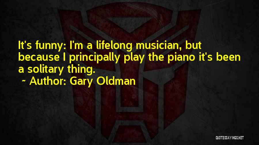 Gary Oldman Quotes 1537040