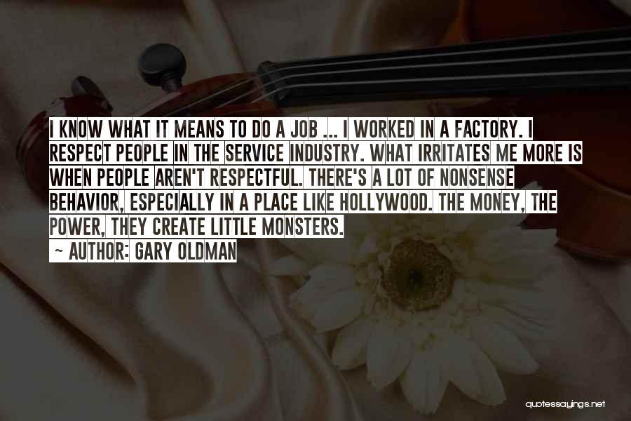 Gary Oldman Quotes 1627417