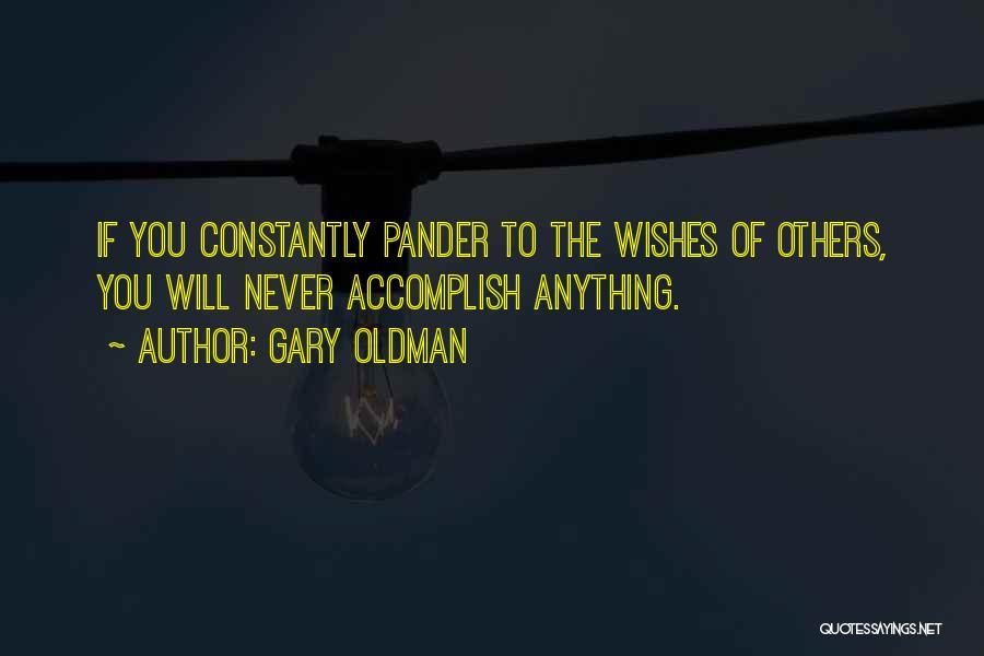 Gary Oldman Quotes 1675876