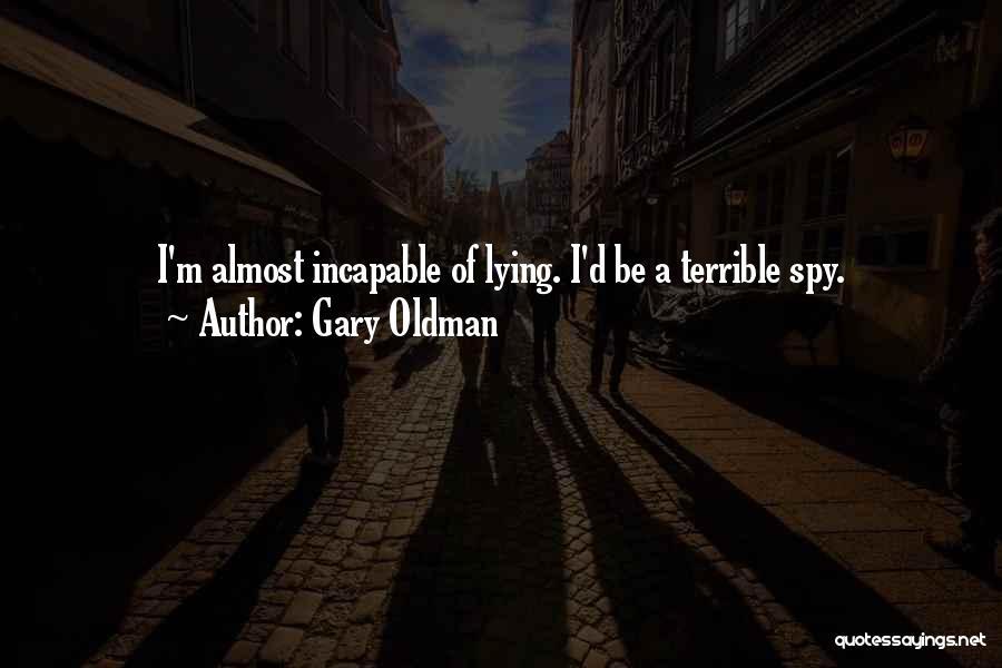 Gary Oldman Quotes 1762361