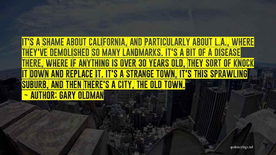 Gary Oldman Quotes 1774996