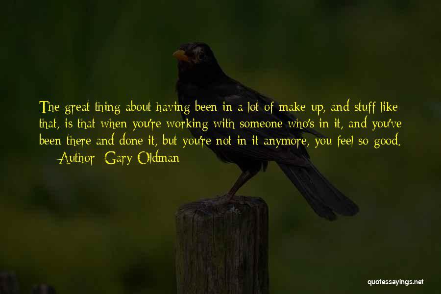 Gary Oldman Quotes 1822252