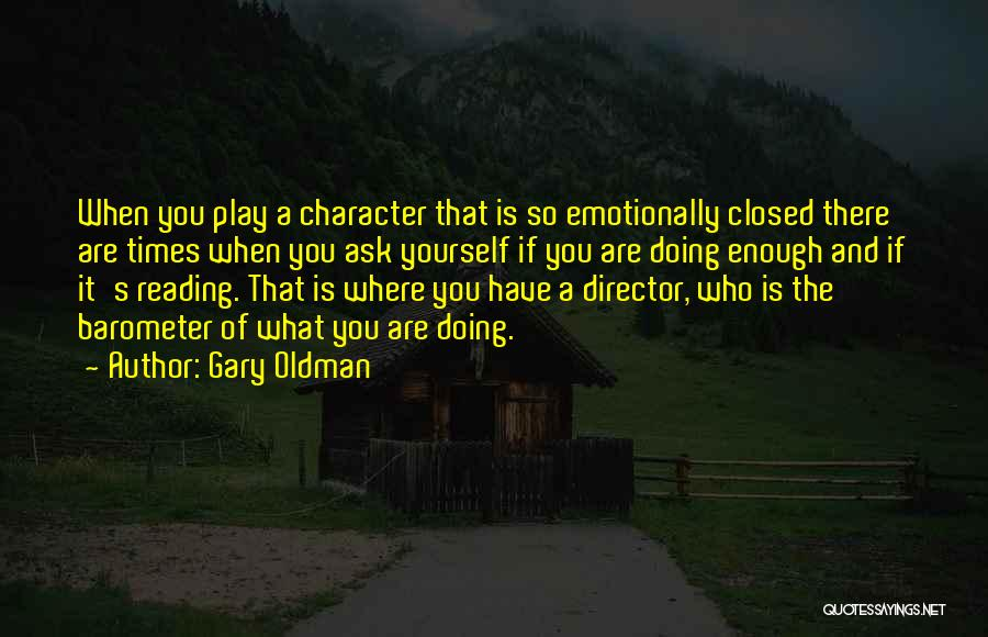 Gary Oldman Quotes 1973900