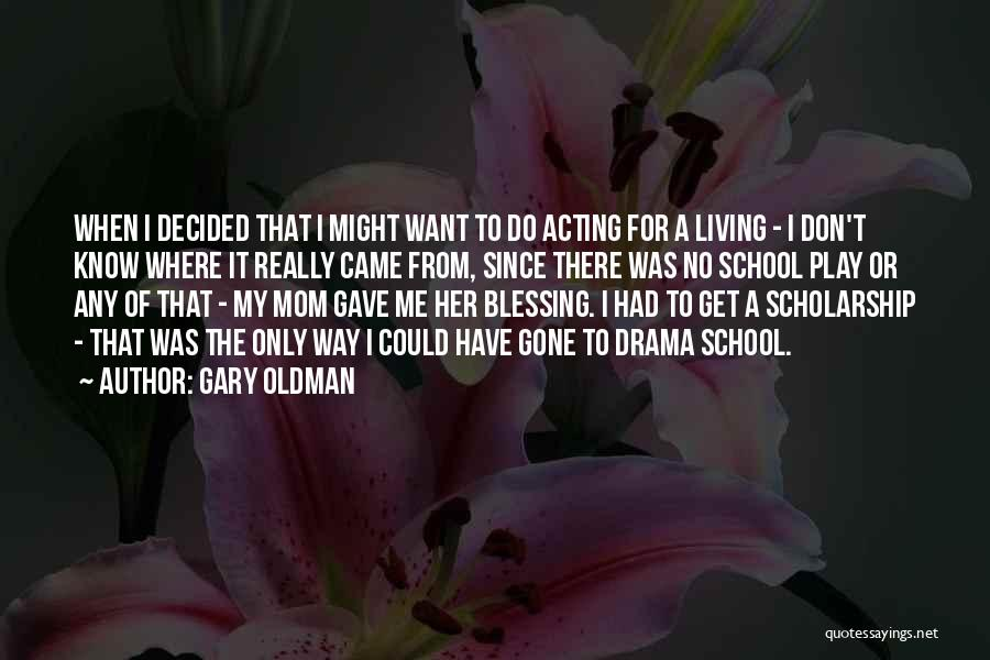 Gary Oldman Quotes 203773