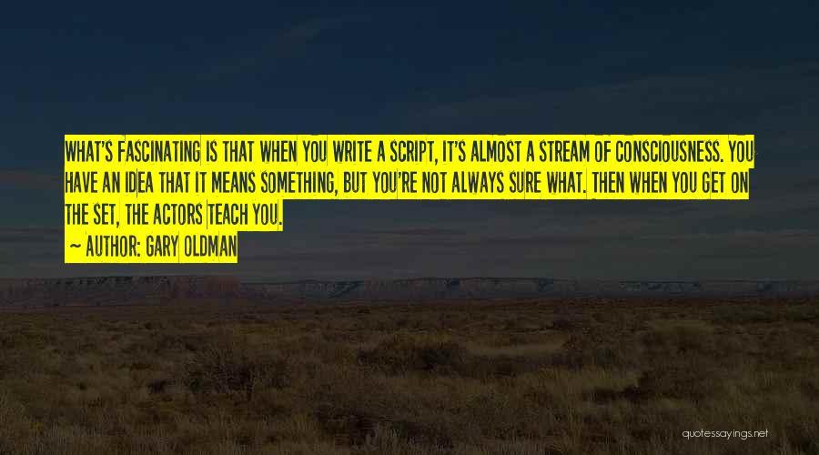 Gary Oldman Quotes 2047156