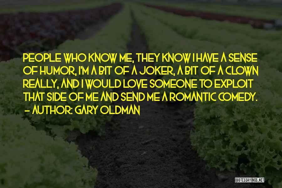 Gary Oldman Quotes 2069956
