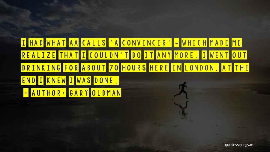 Gary Oldman Quotes 2153180
