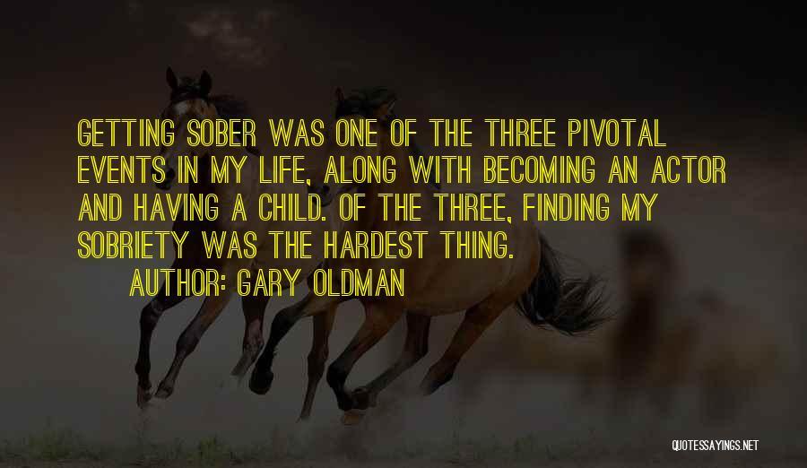 Gary Oldman Quotes 216590