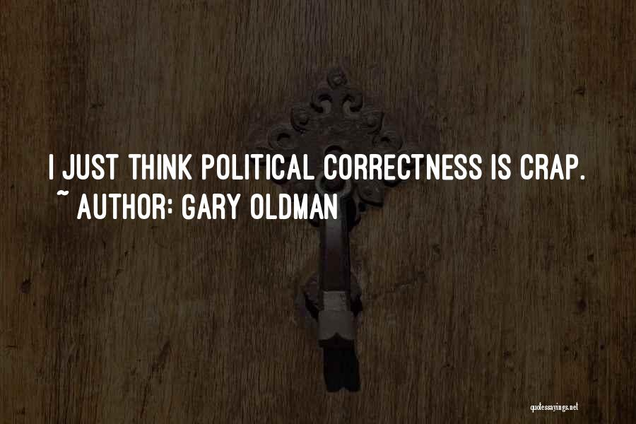 Gary Oldman Quotes 2232305