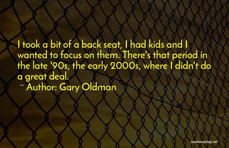 Gary Oldman Quotes 2268200