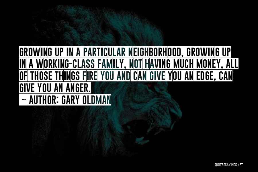 Gary Oldman Quotes 240889