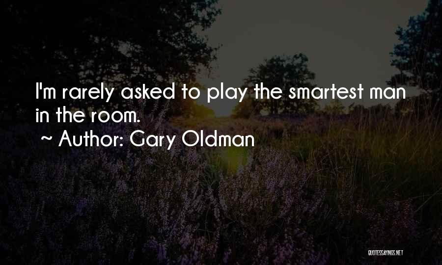 Gary Oldman Quotes 315581