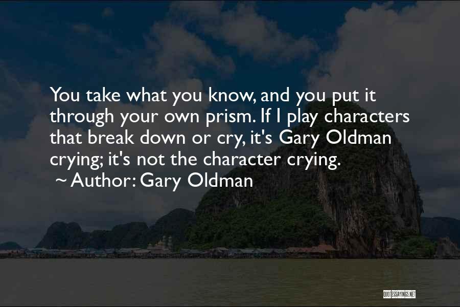 Gary Oldman Quotes 323741